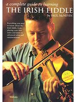 A Complete Guide To Learning the Irish Fiddle Music Book