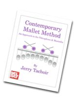 Jerry Tachoir - Contemporary Mallet Method Music Book