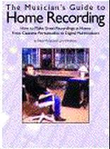 Musician's Guide To Home Recording Music Book