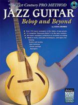 Doug Munro - The 21st Century Pro Method: Jazz Guitar -- Bebop and Beyond - Music Book