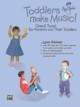 Lynn Kleiner - Kids Make Music Series: Toddlers Make Music! Ones & Twos! - Music Book