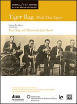 Tiger Rag (Hold That Tiger) Music Book