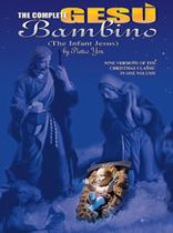 Seven Versions of the Christmas Classic, Gesu Bambino,  In One Volume