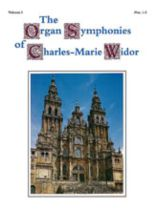 Charles-Marie Widor - The Organ Symphonies of Charles-Marie Widor, Volume I - Music Book