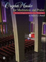 Organ Music for Meditation and Praise Music Book