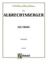 Johann Georg Albrechtsberger - Six Trios for Organ - Music Book