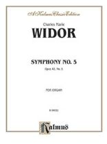 Charles-Marie Widor - Symphony No. 5 - Music Book
