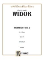 Charles-Marie Widor - Widor Symphony No. 6 - Music Book