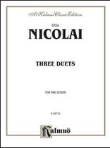 Otto Nicolai - Three Duets - Music Book