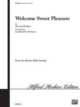 Thomas Weelkes - Welcome, Sweet Pleasure - Music Book