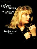 Leann Rimes - You Light Up My Life - Inspirational Songs - Music Book