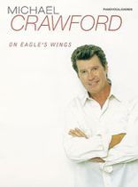 Michael Crawford - On Eagle's Wings - Music Book