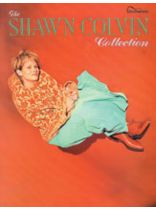 Shawn Colvin - Shawn Colvin Collection - Music Book