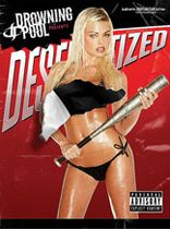 Drowning Pool - Drowning Pool: Desensitized - Music Book