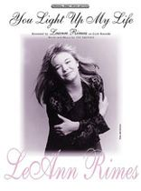 Leann Rimes - You Light Up My Life / LeAnn Rimes - Music Book