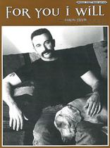 Aaron Tippin - For You I Will - Music Book