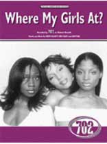702 - Where My Girls At? / 702 - Music Book