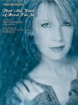 Patty Loveless - That's the Kind of Mood I'm In - Music Book