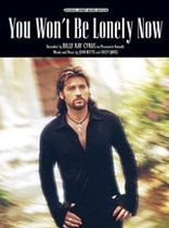 Billy Ray Cyrus - You Won't Be Lonely Now - Music Book
