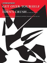 Eden's Crush - Get Over Yourself - Music Book