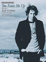 Josh Groban: You Raise Me Up/You\'re Still You
