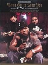 G-Unit - Wanna Get To Know You - Music Book