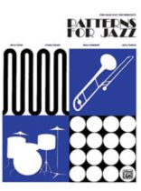 Patterns for Jazz: A Theory Text for Jazz Composition and Improvisation - Music Book