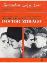 "Somewhere My Love (Lara's Theme from ""Dr. Zhivago"") - Music Book"