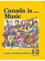 Canada Is ... Music, Grade 1-2 - Music Book