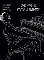Cole Porter - 100th Anniversary