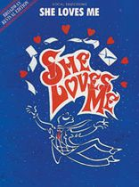 She Loves Me (Broadway Revival Edition) - Music Book