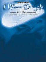 Terri Clarke - I Wanna Do It All - Music Book