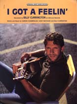 Billy Currington - I Got a Feelin' - Music Book