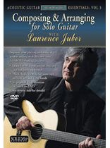 Laurence Juber - Acoustic Masterclass Series: Composing & Arranging for Solo Guitar (Acoustic Guitar Essentials, Vol. 3) - DVD