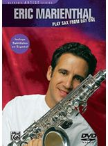 Eric Marienthal - Eric Marienthal: Play Sax from Day One - (A Step-by-Step Approach) - DVD