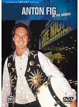 Anton Fig - Anton Fig: In the Groove - DVD