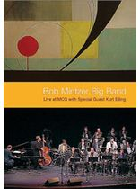 Bob Mintzer Big Band: Live at MCG - with Special Guest Kurt Elling - DVD