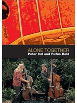 Rufus Reid - Rufus Reid and Peter Ind: Alone Together - DVD