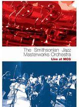 David Baker - The Smithsonian Jazz Masterworks Orchestra: Live at MCG - DVD