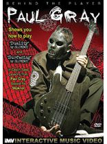 Paul Gray - Behind the Player: Paul Gray - Bass Guitar Edition, Volume 3 - DVD
