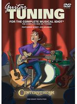 Guitar Tuning for the Complete Musical Idiot - The Complete DVD on Tuning, Strings and Intonation - DVD
