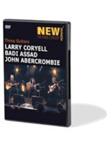 Larry Coryell - Coryell/Abercrombie/Assad -?Three Guitars - DVD
