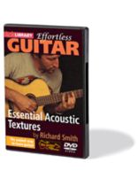 Richard Smith - Essential Acoustic Textures - Effortless Guitar Series - DVD