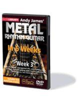 Andy James - Andy James' Metal Rhythm Guitar in 6 Weeks - Week 3 - DVD