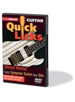 Synyster Gates - Shred Metal - Quick Licks - Style: Synyster Gates; Key: Dm - DVD