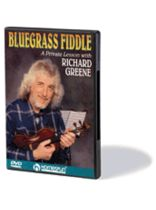 Richard Greene - Bluegrass Fiddle - A Private Lesson With Richard Greene - DVD