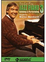 Warren Bernhardt - You Can Play Jazz Piano - DVD Three: Soloing and Performing - DVD