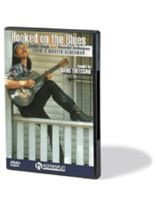 Hans Theessink - Hooked on the Blues - Soulful Songs and Powerful Techniques From a Master Bluesman - DVD