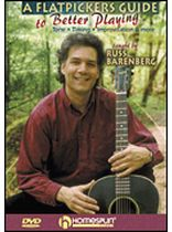 Russ Barenberg - A Flatpicker's Guide To Better Playing - Tone ? Timing ? Touch ? Style - DVD