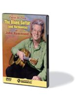 The Blues Guitar (and Harmonica) of John Hammond - DVD - Level 3 - DVD
